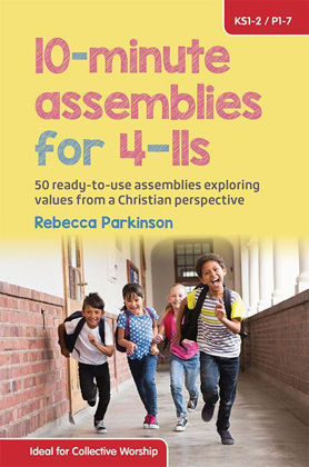 Picture of 10-minute assemblies for 4-11s