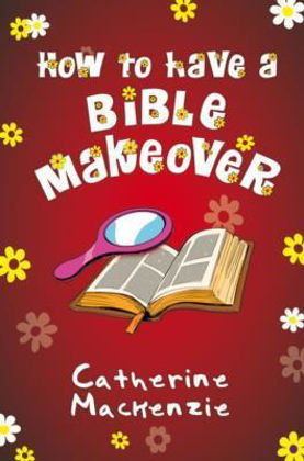Picture of How to have a bible makeover