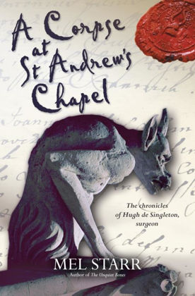 Picture of Corpse at St Andrew's chapel A (The Chronicles of Hugh de Singleton, Surgeon #2)