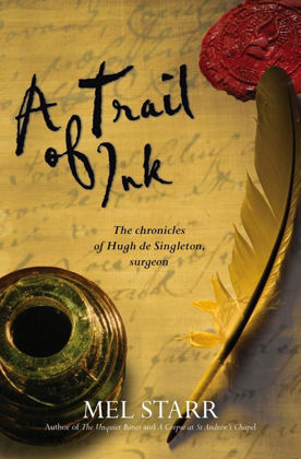 Picture of Trail of ink A (The Chronicles of Hugh de Singleton, Surgeon #3)