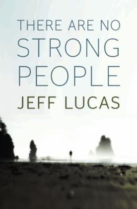 Picture of There are no strong people