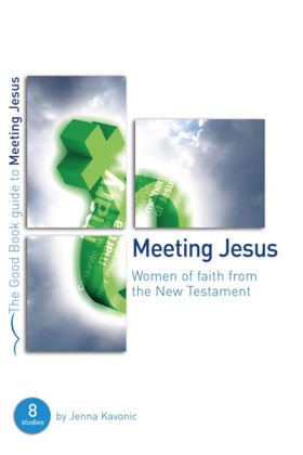 Picture of Meeting Jesus (Good Book Guide)