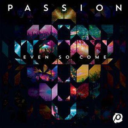 Picture of Passion - Even so come