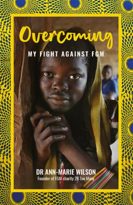Picture of Overcoming: My fight against FGM