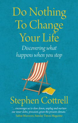 Picture of Do nothing to change your life