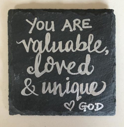 Picture of Slate Coaster - You Are Valuable