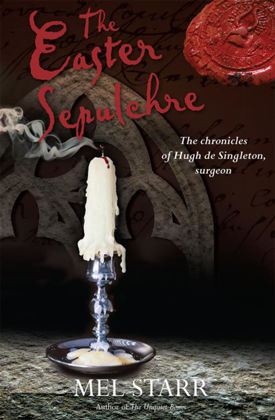 Picture of Easter Sepulchre The (The Chronicles of Hugh de Singleton, Surgeon #13)