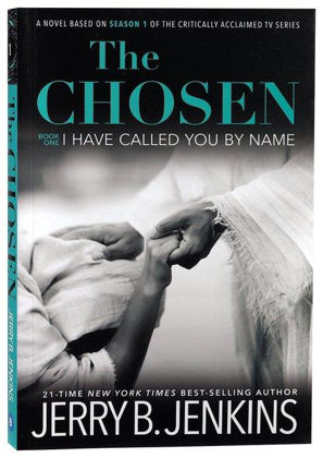 Picture of Chosen: I have called you by name The