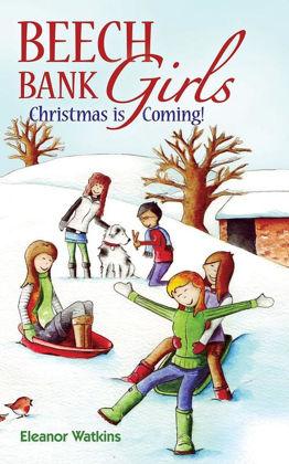 Picture of Beech Bank girls - Christmas is coming (Beech Bank Girls 3)
