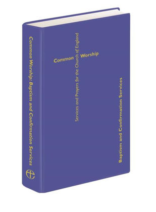 Picture of Common Worship: Baptism and Confirmation